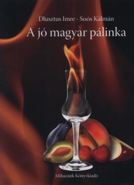 A jó magyar pálinka könyv
